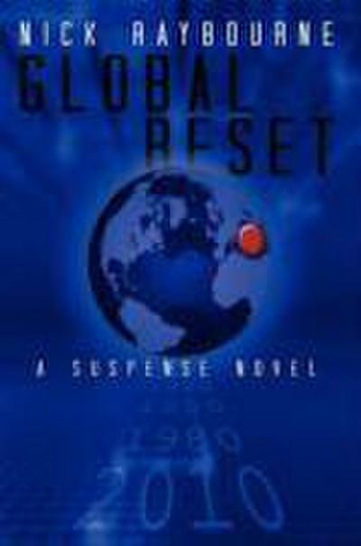 Global Reset: A Suspense Novel