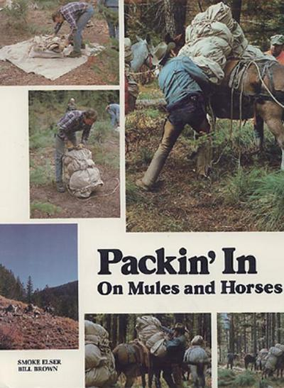 Packin' in on Mules and Horses
