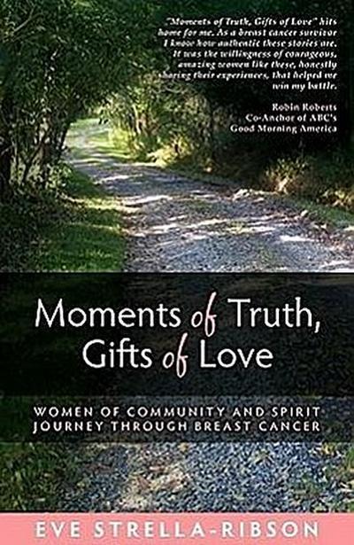Moments of Truth, Gifts of Love