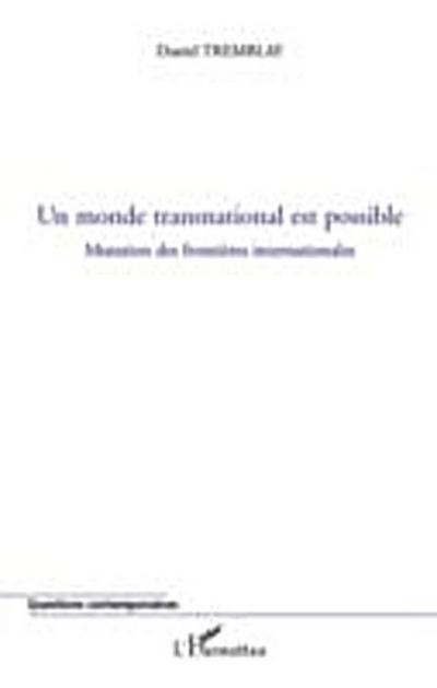 Un monde transnational est possible