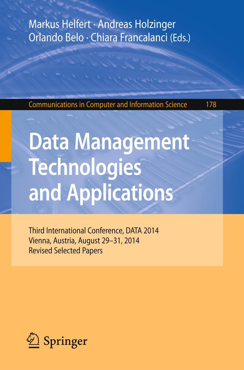Data Management Technologies and Applications, Markus Helfert