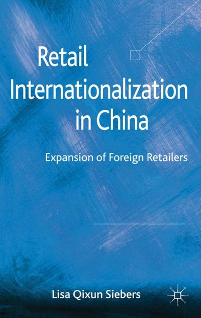 Retail Internationalization in China