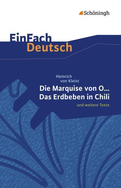 Die Marquise von O. und weitere Texte. EinFach Deutsch Textausgaben