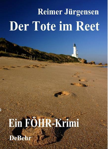 Der Tote im Reet Reimer Jürgensen 9783941758599