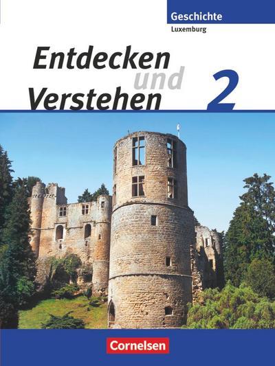 Entdecken und Verstehen, Technischer Sekundarunterricht Luxemburg Vom Mittelalter bis zum Zeitalter der Französischen Revolution