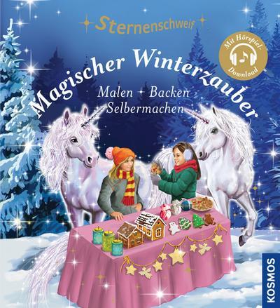 Sternenschweif, Magischer Winterzauber; Malen Backen Selbermachen; Sternenschweif; Ill. v. Maria, Lantsuta/Llobet, Josephine; Deutsch; 0 schw.-w. Fotos, 0 Illustr., 0 farb. Fotos, 50 Illustr.