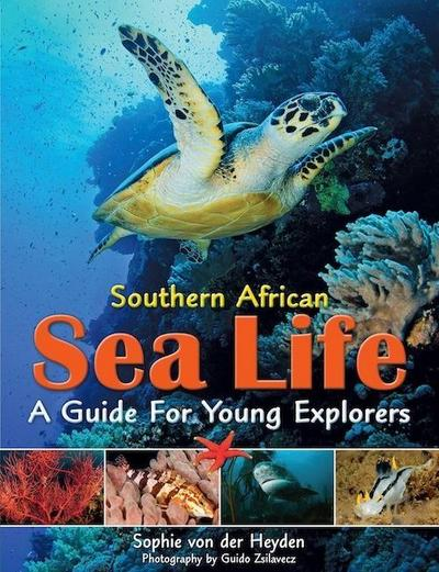 Southern African Sea Life - A Guide for Young Explorers