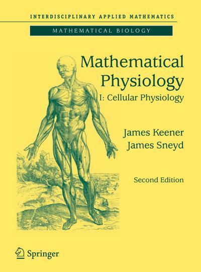 Mathematical Physiology. Vol.1