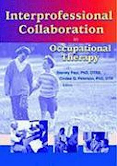 Interprofessional Collaboration in Occupational Therapy - Routledge - Taschenbuch, Englisch, Jonathan P. Roberts, ,