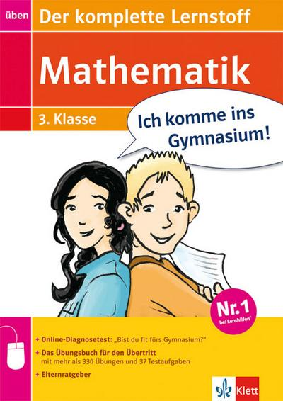 Ich komme ins Gymnasium! Mathematik - Der komplette Lernstoff 3. Klasse