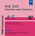 GMM-Fb. 82: AmE 2015, CD-ROM Automotive meets Electronics, Beiträge der 6. GMM-Fachtagung 24. - 25. Februar 2015 in Dortmund. Herausgegeben von VDI-Gesellschaft Mikroelektronik, Mikro- und Feinwerktechnik