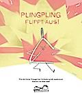 Plingpling flippt aus: oder: Wie man als kleines Ding im Orchester groß rauskommt