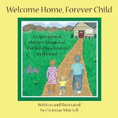 Welcome Home, Forever Child