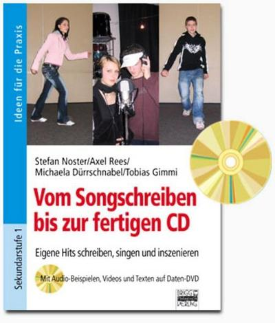Brigg: Musik: Vom Songschreiben bis zur fertigen CD: Eigene Hits schreiben, singen und inszenieren. Buch mit DVD-ROM