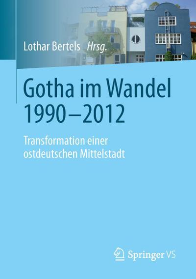 Gotha im Wandel 1990-2012