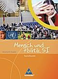 Mensch und Politik SI: Sozialkunde - Ausgabe Rheinland-Pfalz / Saarland: Schülerband 9 / 10
