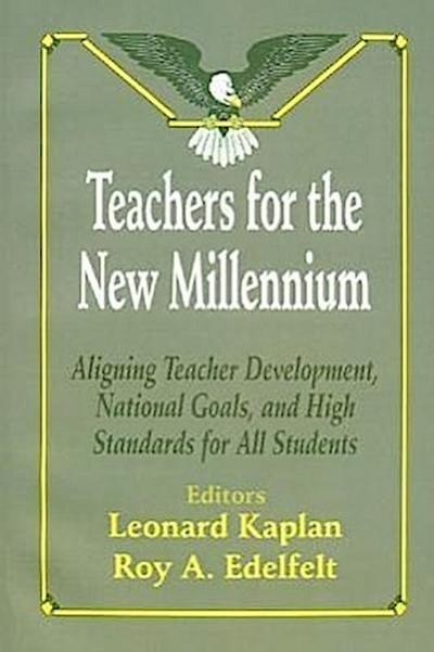 Teachers for the New Millennium