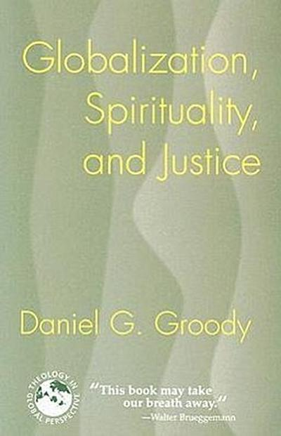 Globalization, Spirituality, and Justice: Navigating the Path to Peace