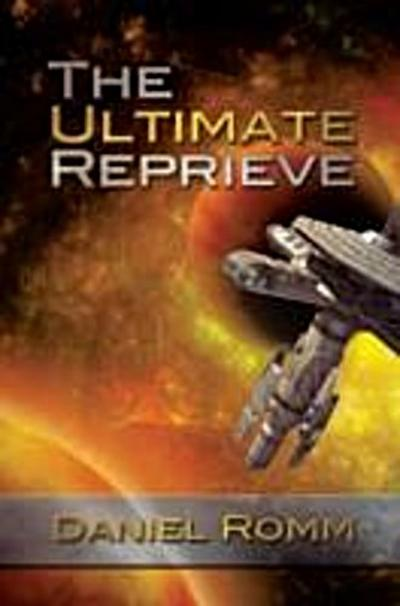 Ultimate Reprieve