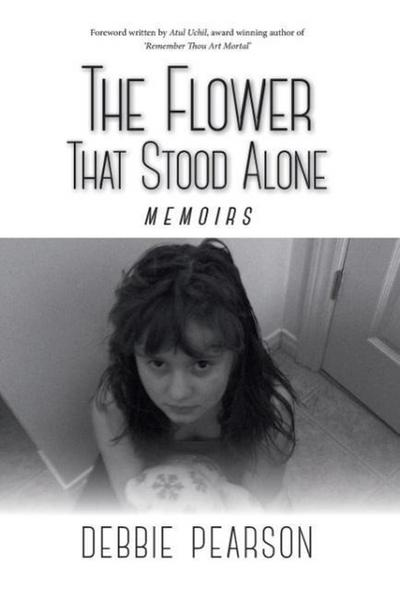 The Flower That Stood Alone - Memoirs