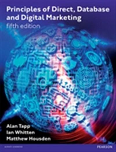 Principles of Direct, Database and Digital Marketing