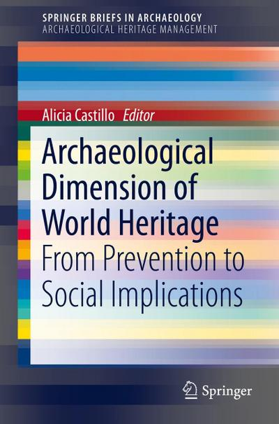 Archaeological Dimension of World Heritage