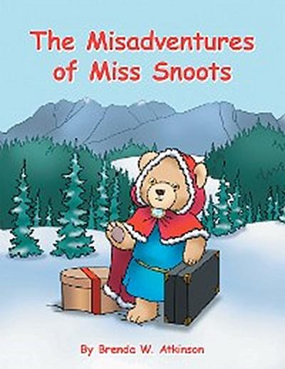 The Misadventures of Miss Snoots