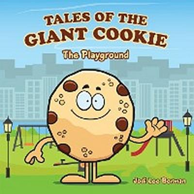 Tales of the Giant Cookie