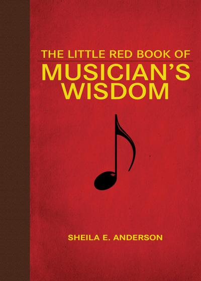 The Little Red Book of Musician's Wisdom