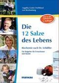 Wolffskeel, A: 12 Salze des Lebens. Biochemie nach Dr. Schüß