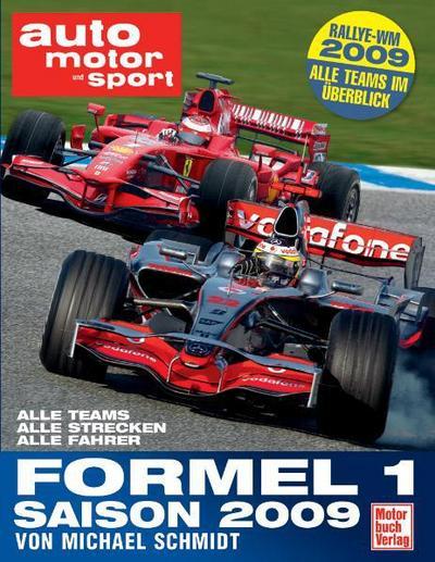 auto motor und sport Formel 1 - Saison 2009: Alle Teams - Alle Strecken - Alle Fahrer - Die Neuen Regeln 2009