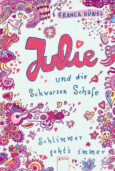 Julie und die Schwarzen Schafe; Schlimmer gehts immer!   ; Kinderbuch; Ill. v. Spitzer, Katja; , Mit runden Ecken