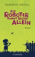 Ein Roboter kommt selten allein