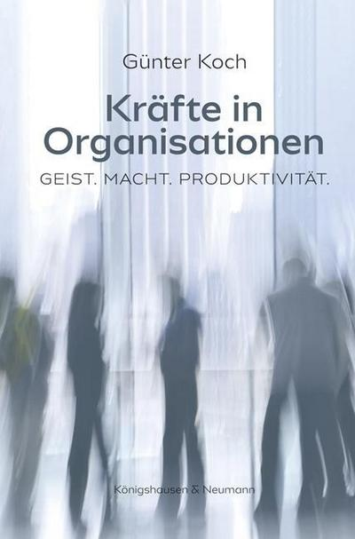 Kräfte in Organisationen
