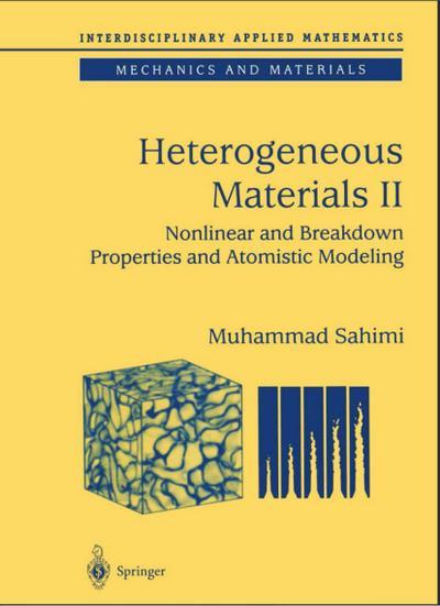 Heterogeneous Materials. Pt.2