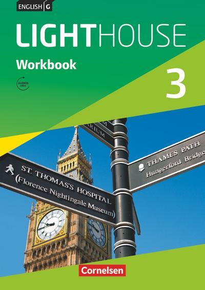 English G LIGHTHOUSE 3: 7. Schuljahr. Workbook mit Audios online. Allgemeine Ausgabe