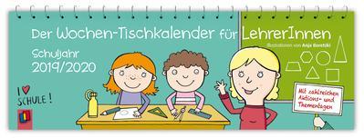 Der Wochen-Tischkalender für LehrerInnen - Schuljahr 2019/2020