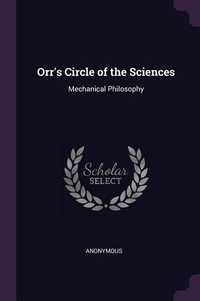 Orr's Circle of the Sciences: Mechanical Philosophy