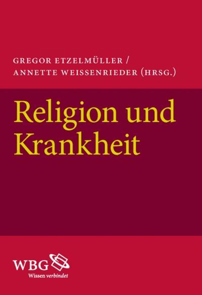 Religion und Krankheit