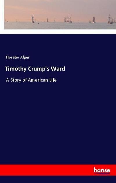 Timothy Crump's Ward
