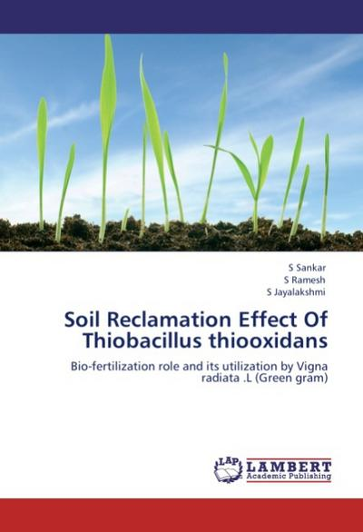 Soil Reclamation Effect Of Thiobacillus thiooxidans