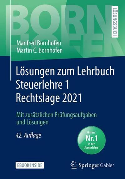 Lösungen zum Lehrbuch Steuerlehre 1 Rechtslage 2021