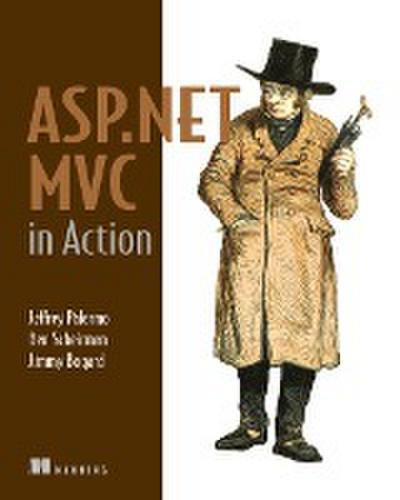 ASP.NET MVC in Action: With MvcContrib, NHibernate, and More [Taschenbuch] by...