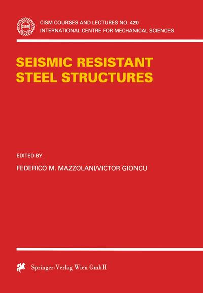 Seismic Resistant Steel Structures