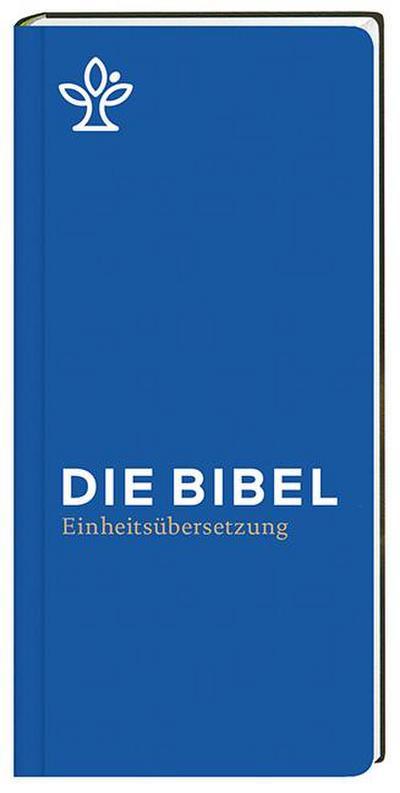 Die Bibel: Gesamtausgabe. Einheitsübersetzung