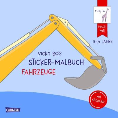 Vicky Bo: Vicky Bo's Sticker-Malbuch Fahrzeuge: Erstes Malen, Zeichnen und Kritzeln mit Stickern