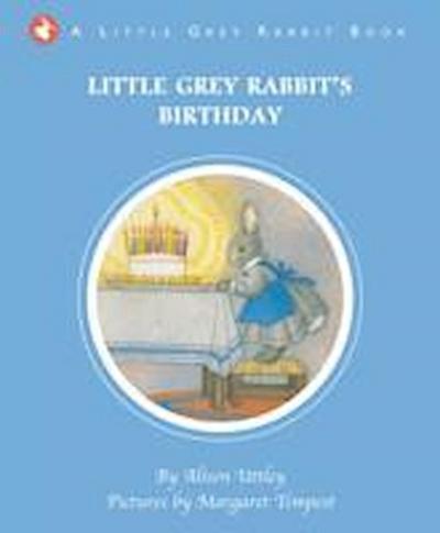 Little Grey Rabbit's Birthday
