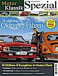 MotorKlassik Spezial - So günstig ist Oldtime ...