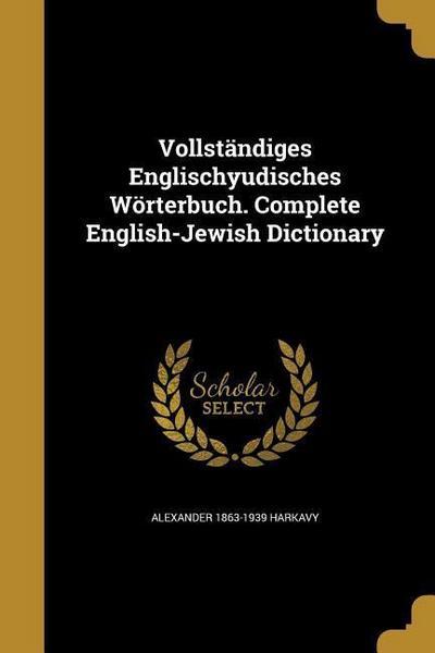 VOLLSTANDIGES ENGLISCHYUDISCHE