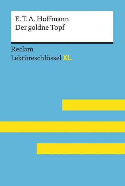 Der goldne Topf von E.T.A. Hoffmann